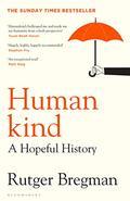 Humankind. A Hopeful History - Bregman, Rutger