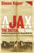 Ajax. The dutch, the war