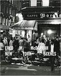 Fred W. McDarrah: New York Scenes - Wilentz, Sean