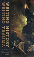 Writing History, Writing Trauma