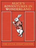 Alice s adventure in wonderland - The little folky edition
