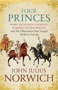 Four Princes: Henry VIII, Francis I, Charles V, Suleiman the Magn