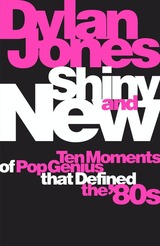 Shiny And New - Jones, Dylan