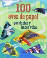 100 aves que doblar y hacer volar - AAVV