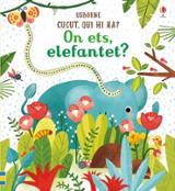 On ets, elefantet?