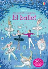 Mi pequeño libro de pegatinas. El ballet - Robson, Kirsteen