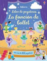 La función del ballet. Mi pequeño libro de pegatinas - Greenwell, Jessica