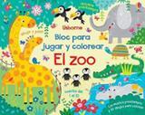 Bloc para jugar y colorear. El zoo - AAVV