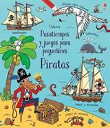 Pasatiempos y juegos para pequeñines piratas - AAVV