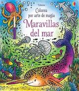 Colorea por arte de magia. Maravillas del mar - AAVV