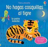 No hagas cosquillas al tigre - Usborne