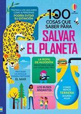 100 cosas que saber para Salvar el planeta - AAVV