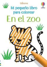 En el zoo. Mi pequeño libro para colorear - Usborne