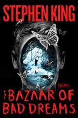 The Bazaar of Bad Dreams. Stories