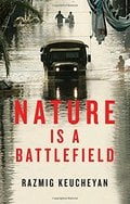 Nature is a Battlefield. Towards a political ecology.