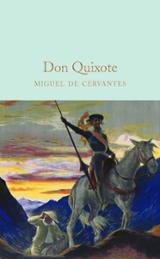 Don Quixote - Cervantes Saavedra, Miguel de