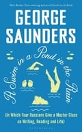 A Swim in a Pond in The Rain - Saunders, George