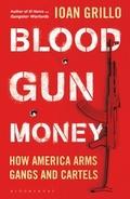Blood, Gunn, Money - Grillo, Ioan