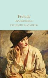 Prelude and other stories - Mansfield, Katherine