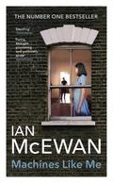 Machines like me - McEwan, Ian