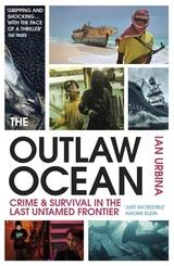 The Outlaw Ocean - Urbina, Ian