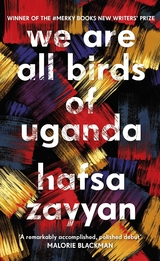 We are all birds in Uganda - Zayyan, Hafsa