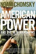 American Power and the New Mandarins: Historical and Political Es