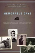 Memorable Days: The Selected Letters of James Salter and Robert P