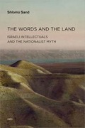 The Words and the Land. Israeli Intellectuals and the Nationalist