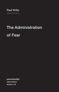 The Administration of Fear