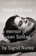 Sempre Susan; am memoir of Susan Sontag