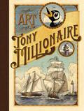 The Art of Tony Millionaire