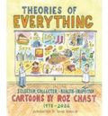 THEORIES OF EVERYTHING: SELECTED, COLLECTED, HEALTH-INSPECTED CAR