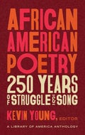 African American Poetry: 250 Years of Struggle & Song -
