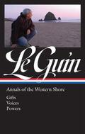 Ursula K. Le Guin: Annals of the Western Shore