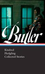 Kindred, Fledgling, Collected Stories