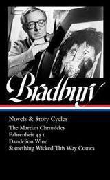 Ray Bradbury: novels & story cycles