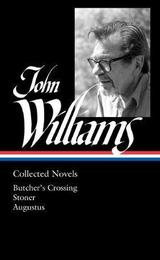 John Williams: collected novels