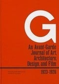 G. An Avant-Garde Journal of Art, Architecture, Design, and Film,