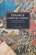 Finance Capital Today: Corporations and Banks in the Lasting Glob - AAVV