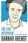 The Last Interview and Other Conversations