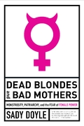 Dead Blondes and Bad Mothers - Doyle, Sad