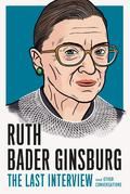 RUTH BADER GINSBURG: THE LAST INTERVIEW -