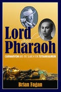 Lord and Pharaoh: Carnarvon and the Search for Tutankhamun