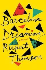 Barcelona dreaming - Thomson, Rupert