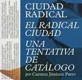 Ciudad radical. El radical ciudad. Una tentativa de catálogo - Jiménez Parro, Carmen
