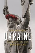 Ukraine a Nation on the Borderland