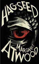 Hag-Seed. Hogarth Shakespeare Project