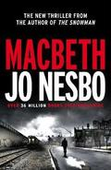 Macbeth. Hogarth Shakespeare Project