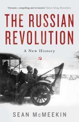 The Russian Revolution - McMeekin, Sean